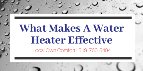 Guelph Plumber - What Makes a Water Heater Effective?