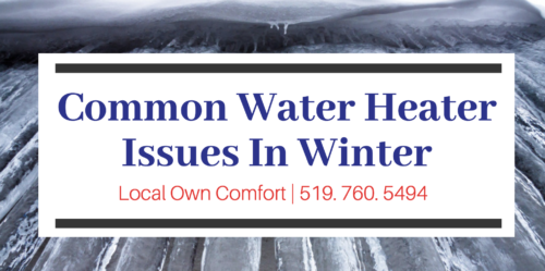 Water Heater in Guelph - Common Winter Water Heater Issues